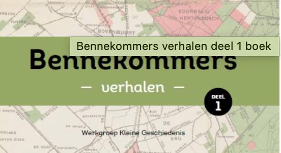 Boekpresentatie 'Bennekommers -verhalen-'